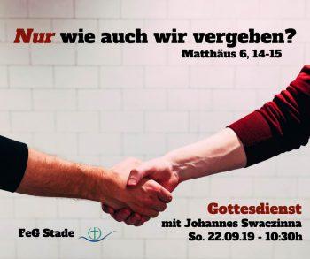 Matthäus 6 14-15, Swaczinna, vergebung, feg stade